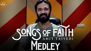 Songs of Faith Medley   Amit Trivedi   AT Azaad