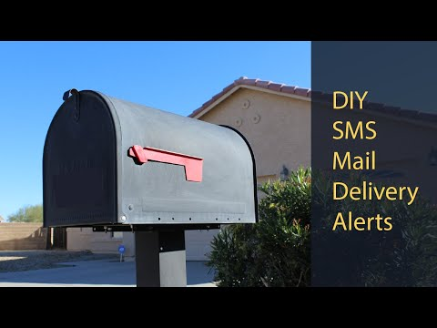DIY Get Notifications on Your Phone When Your Mail is Delivered