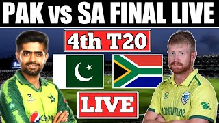 🔴LIVE : PAK vs SA 4th T20 LIVE | PAKISTAN vs SOUTH AFRICA 4th T20 match LIVE 1st innings (SA vs PAK