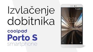 Izvlačenje dobitnika Coolpad Porto S telefona