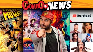 Evento youtubers, Mutantes, Superman2, Blade Runner 2049, Voces COCO Pixar #ComboNews