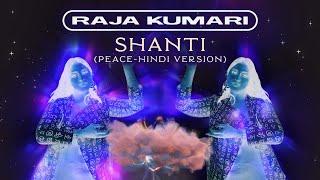 Shanti (Peace Hindi Version) (Raja Kumari) Mp3 Song Download