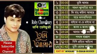 Tumi Amar Bangla song full album by Roby Chowdhury