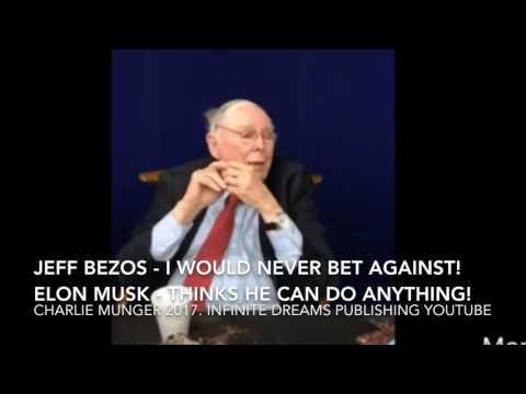 What I think of Jeff Bezos, Elon Musk & Wang Chuanfu - Charlie Munger Interview 2017