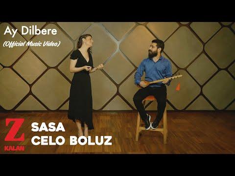 Sasa & Celo Boluz - Ay Dilbere [ Official Music Video  2020 © Z Müzik ]