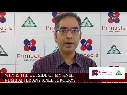 #pinnacleorthocentre Q : WHY IS THE OUTSIDE OF KNEE NUMB AFTER KNEE SURGERY ? Dr Yogesh Vaidya