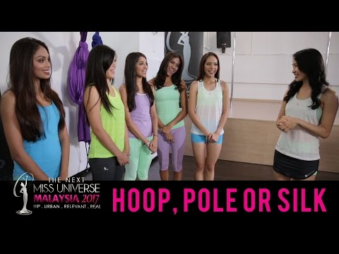 The Next Miss Universe Malaysia 2017: Hoop, Pole Or Silk