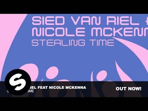 Sied Van Riel Feat Nicole McKenna - Stealing Time (Original Mix)