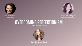 Mindset Development - A Panel discussion on Perfectionism with top wellness thought leaders.