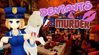 [VR Chat] Deviants & Murder!
