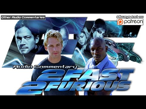 2 Fast 2 Furious Audio Commentary