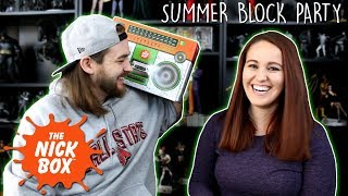 The Nick Box - Summer Block Party