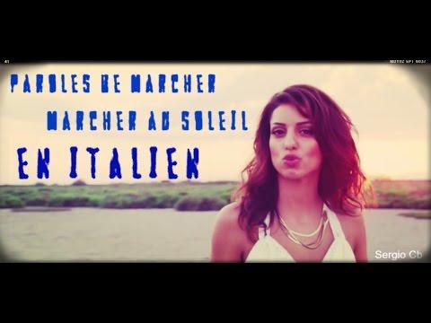 Paroles de Marcher au soleil en italien
