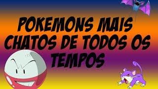 Os Pokémons mais chatos de todos os tempos