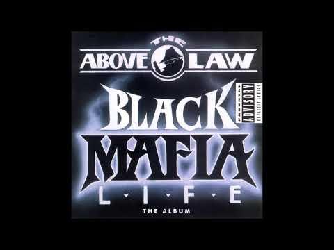 Above the Law - Black Mafia Life 1992 Full Album