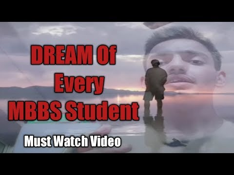dream-of-every-mbbs-student.....-motivational-video-in-hindi