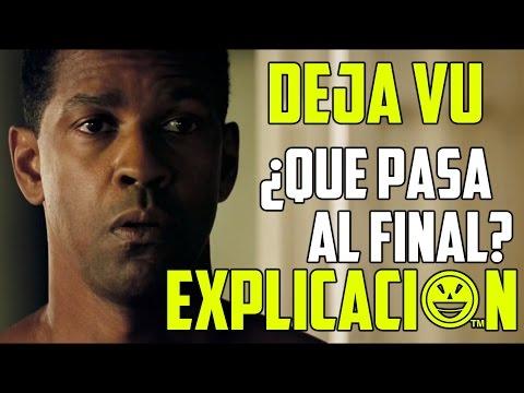 Déjà Vu | Análisis y explicación | Final de la película Deja vu explicado