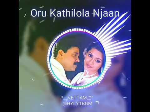 Oru-Kathilola-Najan song bgm