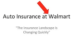 Buying Auto Insurance Online [Walmart and AutoInsurance.com review]