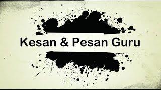 Kesan & Pesan Guru Smk As Syamsuriyyah