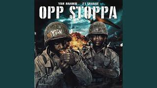 Opp Stoppa Feat 21 Savage