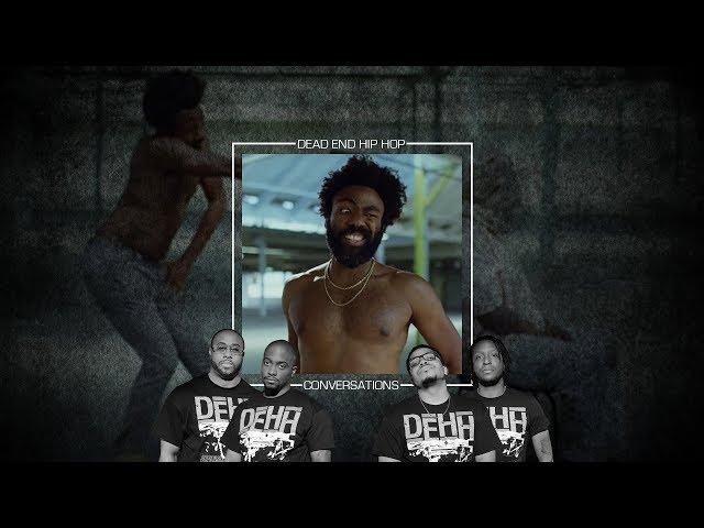 Childish Gambino - This Is America | DEHH Convo
