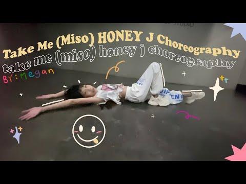 Take Me / Miso  - HONEY J Choreography   Dance Cover   ( Megan 💛 )