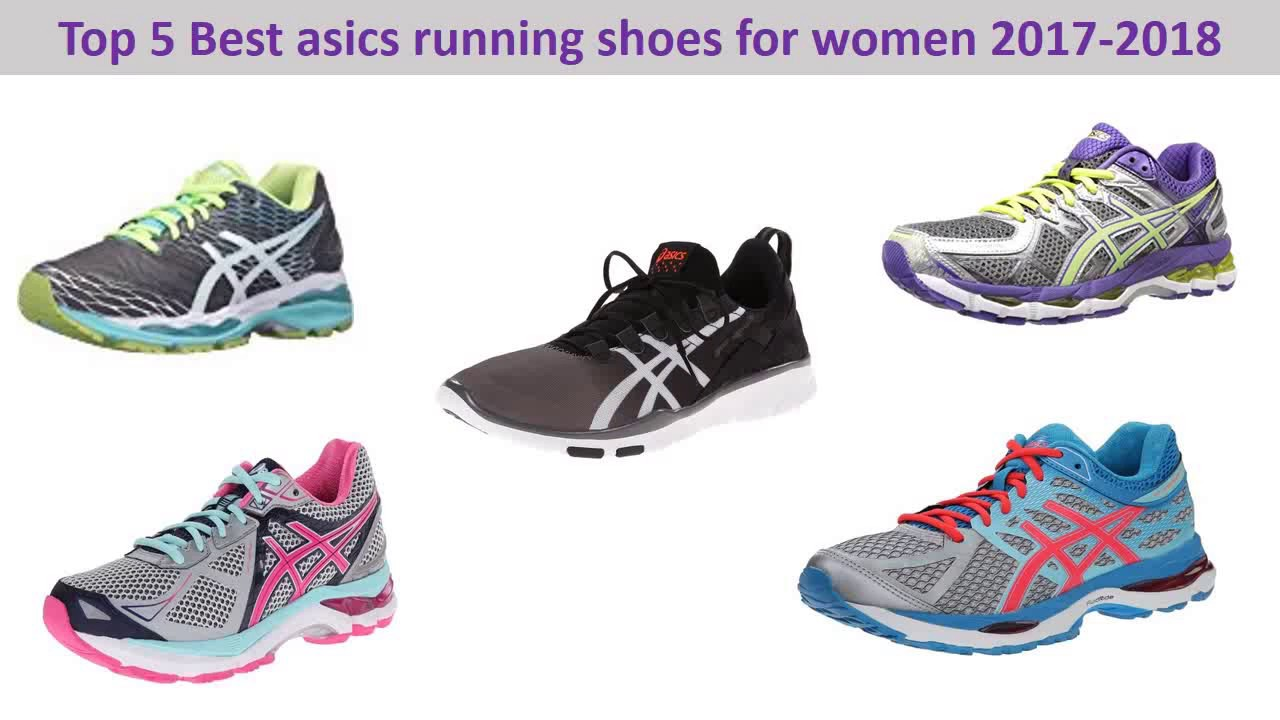 522f38aff50 Top 5 Best asics running shoes for women 2017 2018 - YouTube