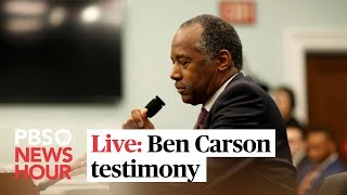 WATCH LIVE: HUD Secretary Ben Carson testifies before the House Financial Services Committee