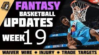 Week 19 Fantasy Basketball Updates/Schedule/Waiver Wire Pickups 2019