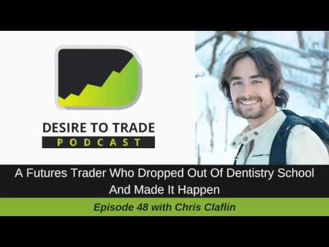 048: Starting To Trade Futures In College & Dropping Out - Chris Claflin
