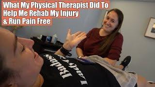 How My PT Rehabbed My Injury & Got Me Running Pain Free
