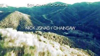 nick jonas   chainsaw traducida al español