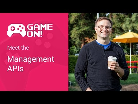 Game On! - Meet the Management APIs