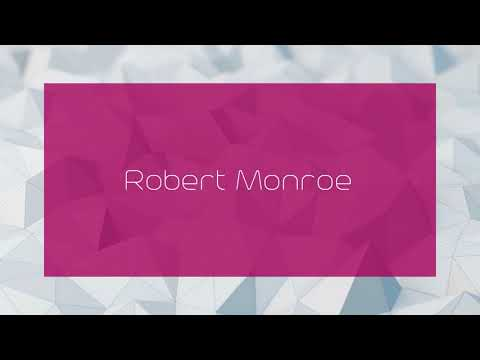 Robert Monroe - appearance