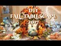 CREATIVE GLAM  🍁🍃🌾  DIY FALL Tablescape 2017 🍁🍃🌾