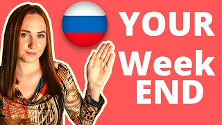 EASY Russian – How I spent my weekend – Russian language