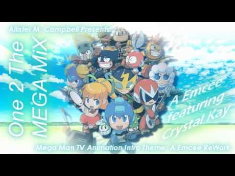 One 2 The MEGA MiX - A Emcee feat. Crystal Kay (Mega Man 94' - 95' TV Intro ReWork) 1080p