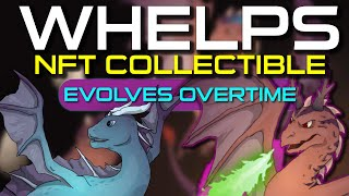 WHELPS - NFT COLLECTIBLE! EVOLVES OVER TIME! RARITY TRAITS EVERY 30 HOURS! NFT COLLECTIBLES, TOP NFT