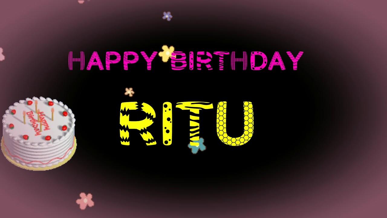 Happy Birthday Ritu Name Wishes Video