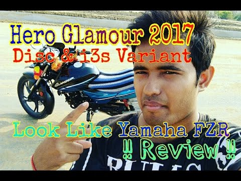 Hero Glamour 2017 Model Review | Disc And I3S Variant