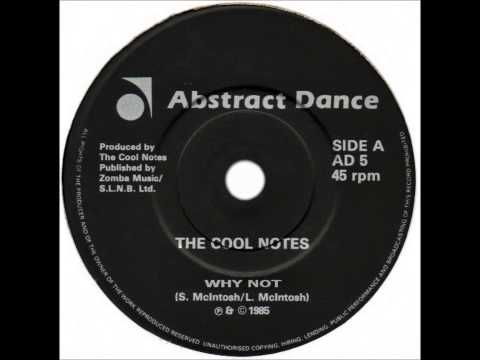 Cool Notes - Why Not (Dj