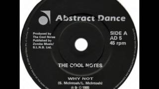 "Cool Notes - Why Not (Dj ""S"" Bootleg Extended Dance Re-Mix)"