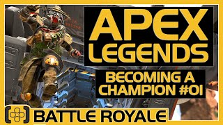 How To Become an Apex Legends Champion #01 | No Gun Run