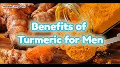 Why Men Should Consume Turmeric / Curcumin More Often - Benefits ED, Heart Disease & Cancer