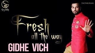 Garry Sandhu | Gidhe Vich | Latest Punjabi Songs 2014