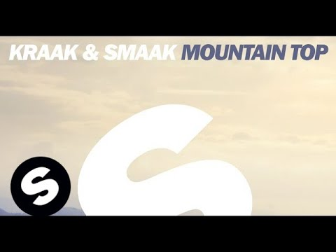 Kraak & Smaak - Mountain Top (Original Mix)