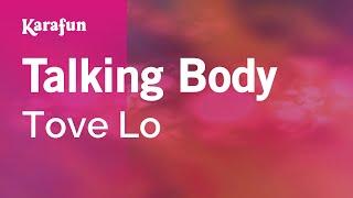 Karaoke Talking Body - Tove Lo * Mp3
