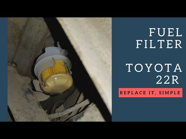 Fuel Filter Replacement 1984 Toyota 22r Youtuberhyoutube: Toyota 22r Fuel Filter At Gmaili.net