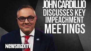 Cardillo's Corner: Discusses Key Impeachment Meetings